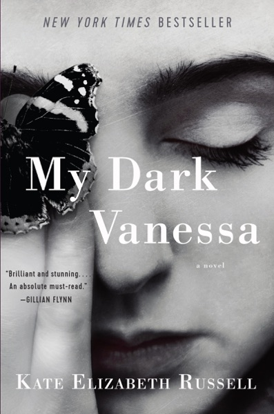 My Dark Vanessa by Kate Elizabeth Russell Book Summary, Reviews and E-Book Download