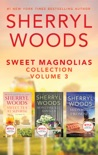 Sweet Magnolias Collection Volume 3 book summary, reviews and downlod