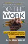 Do the Work book summary, reviews and downlod