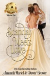 Scandal Meets Love: Volume One book summary, reviews and downlod