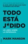 Todo está j*dido book summary, reviews and downlod