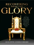 Recovering Your Lost Glory book summary, reviews and download