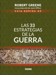 Guía rápida de las 33 estrategias de la guerra book summary, reviews and downlod
