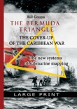 The Bermuda Triangle: the Cover-Up of Caribbean War e-book