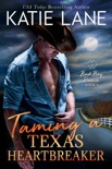 Taming a Texas Heartbreaker book summary, reviews and downlod