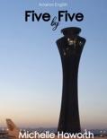 Aviation English: Five by Five descarga de libros electrónicos