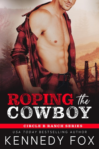 Roping the Cowboy by Kennedy Fox E-Book Download