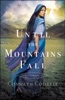 Until the Mountains Fall book image