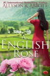 An English Rose book summary, reviews and download
