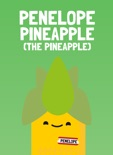 Penelope Pineapple (the pineapple) book summary, reviews and downlod