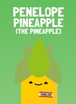 Penelope Pineapple (the pineapple)