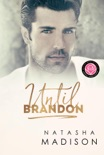 Until Brandon: Happily Ever Alpha World book summary, reviews and downlod