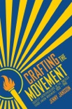 Crafting the Movement book summary, reviews and download