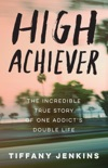 High Achiever book summary, reviews and download
