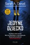Jedyne dziecko book summary, reviews and downlod