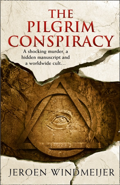 The Pilgrim Conspiracy by Jeroen Windmeijer Book Summary, Reviews and E-Book Download