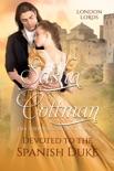 Devoted to the Spanish Duke e-book