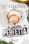 La partita perfetta book summary, reviews and downlod
