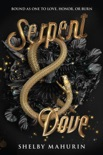 Serpent & Dove book summary, reviews and download