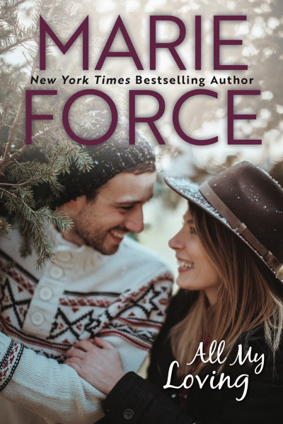 All My Loving by Marie Force Book Summary, Reviews and E-Book Download