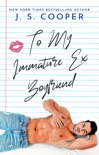 To My Immature Ex Boyfriend book summary, reviews and downlod