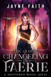 The Oldest Changeling in Faerie book summary, reviews and downlod