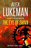 The Eye of Shiva book summary, reviews and downlod