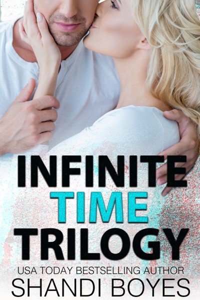 Infinite Time Trilogy by Shandi Boyes Book Summary, Reviews and E-Book Download