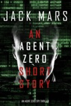 An Agent Zero Short Story book summary, reviews and download