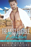 The Most Eligible Bachelor book summary, reviews and downlod