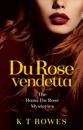 Du Rose Vendetta