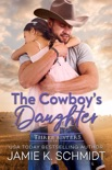The Cowboy's Daughter book summary, reviews and download