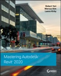 Mastering Autodesk Revit 2020 book summary, reviews and download