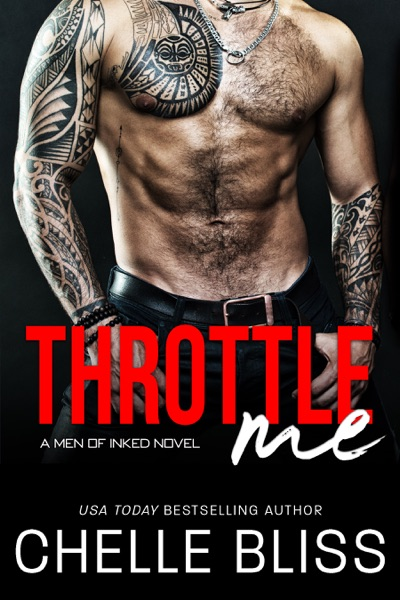 Throttle Me by Chelle Bliss Book Summary, Reviews and E-Book Download