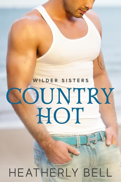 Country Hot (an anthology) by Heatherly Bell Book Summary, Reviews and E-Book Download
