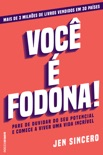 Você é fodona book summary, reviews and downlod
