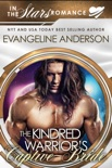 The Kindred Warrior's Captive Bride...Book 23 in the Kindred Tales Series book summary, reviews and downlod
