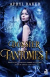Dossier fantômes book summary, reviews and downlod