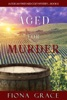 Aged for Murder (A Tuscan Vineyard Cozy Mystery—Book 1) book image