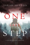 One Last Step (A Tara Mills Mystery—Book One) book summary, reviews and download