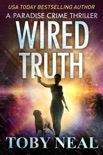 Wired Truth book summary, reviews and download