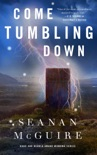 Come Tumbling Down book summary, reviews and download