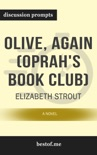 Olive, Again (Oprah's Book Club): A Novel by Elizabeth Strout (Discussion Prompts) book summary, reviews and downlod