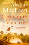 Caravan to Vaccares book summary, reviews and downlod