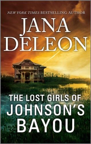 The Lost Girls of Johnson's Bayou by Jana DeLeon E-Book Download