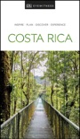 DK Eyewitness Travel Guide Costa Rica book summary, reviews and download