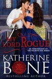 My Lord Rogue book summary, reviews and download