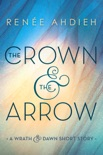 The Crown & the Arrow book summary, reviews and download