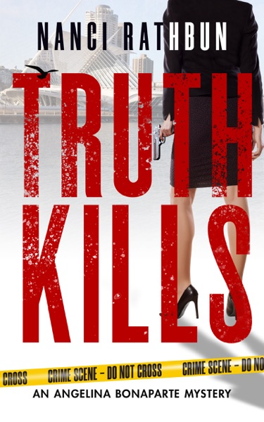 Truth Kills by Nanci Rathbun Book Summary, Reviews and E-Book Download