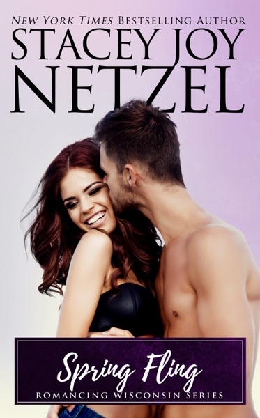 Spring Fling by Stacey Joy Netzel Book Summary, Reviews and E-Book Download